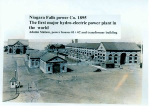 The first Hydroelectric power plant, Niagara Falls 1897