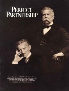 George Westinghouse and Nikola Tesla, the perfect partnership